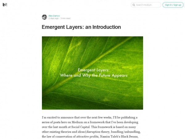 https://medium.com/@alexdanco/emergent-layers-an-introduction-f91c3cbe0175